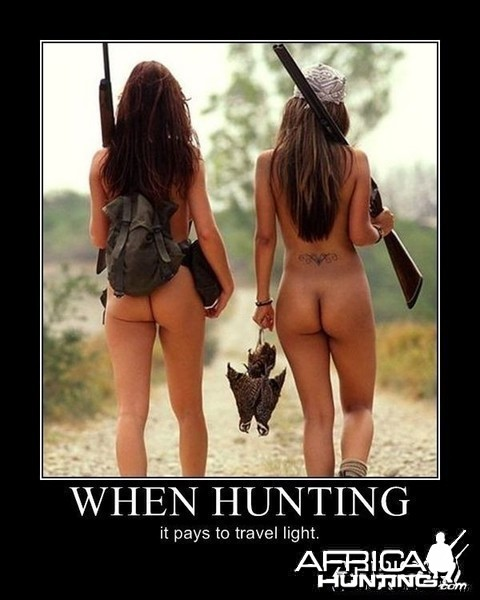 When hunting...