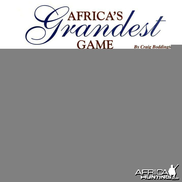 Africa's Grandest Game by Craig Boddington