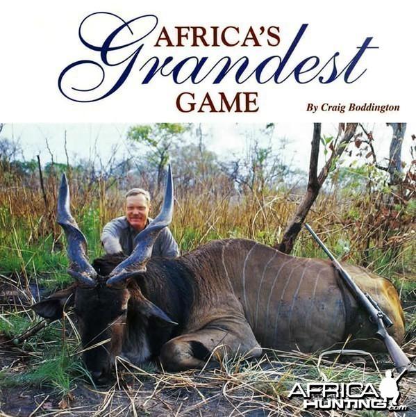 Africa's Grandest Game by Craig Boddington