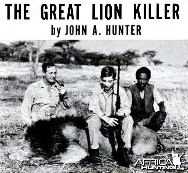The Great Lion Killer by John A. Hunter
