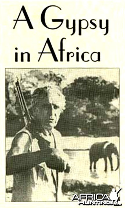 "A Gypsy in Africa by Frank Maurice ""Bunny"" Allen"