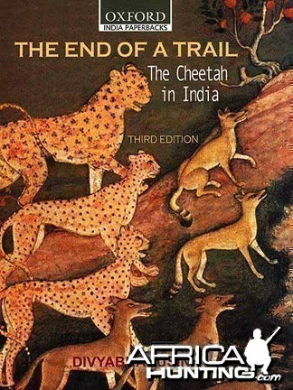 The End of Trail: The Cheetah in India (third edition)
