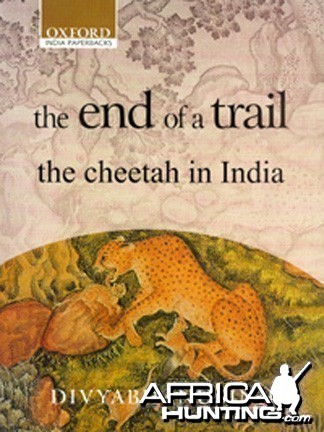 The End of Trail: The Cheetah in India (paperback)