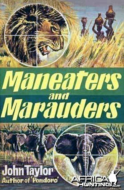 "Maneaters and Marauders by John ""Pondoro"" Taylor"