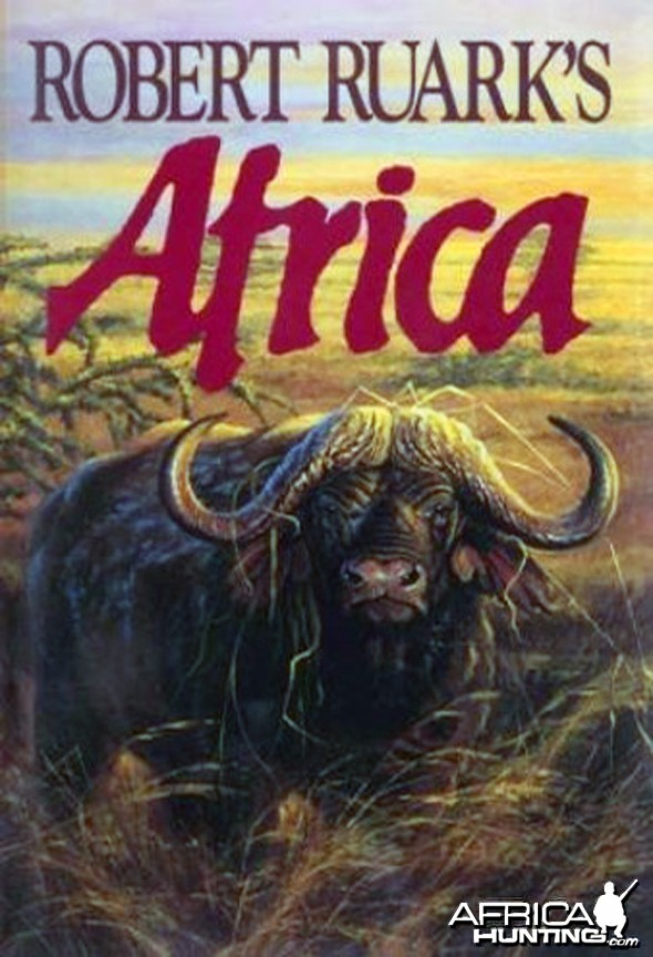 Robert Ruark's African Safari by Robert Ruark