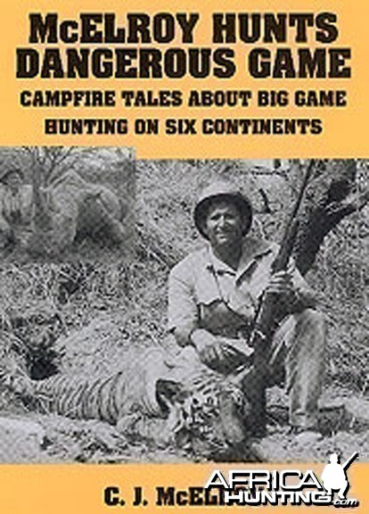McElroy Hunts Dangerous Game by C.J. McElroy
