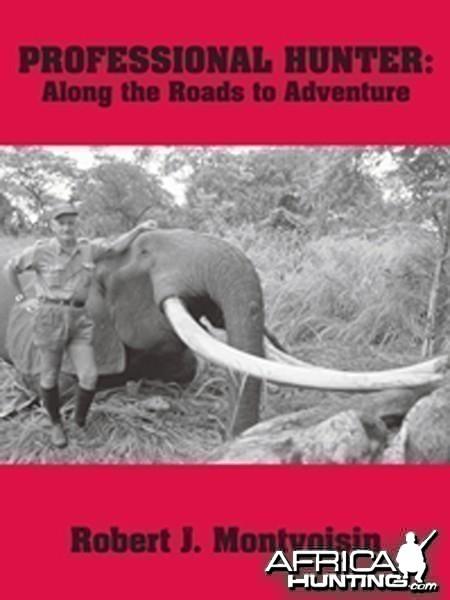 Along the Roads to Adventure by Robert J. Montvoisin