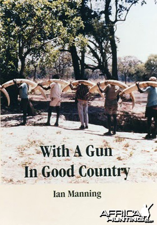 With a Gun in Good Country by Ian Manning