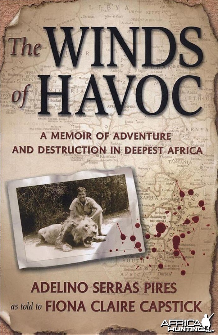 The Winds of Havoc, Memoir of Adventure and Destruction in Deepest Africa
