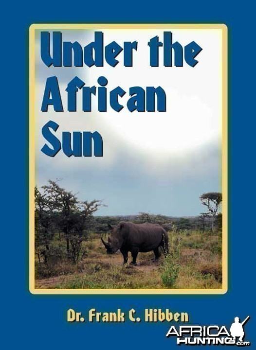 Under the African Sun by Frank C. Hibben
