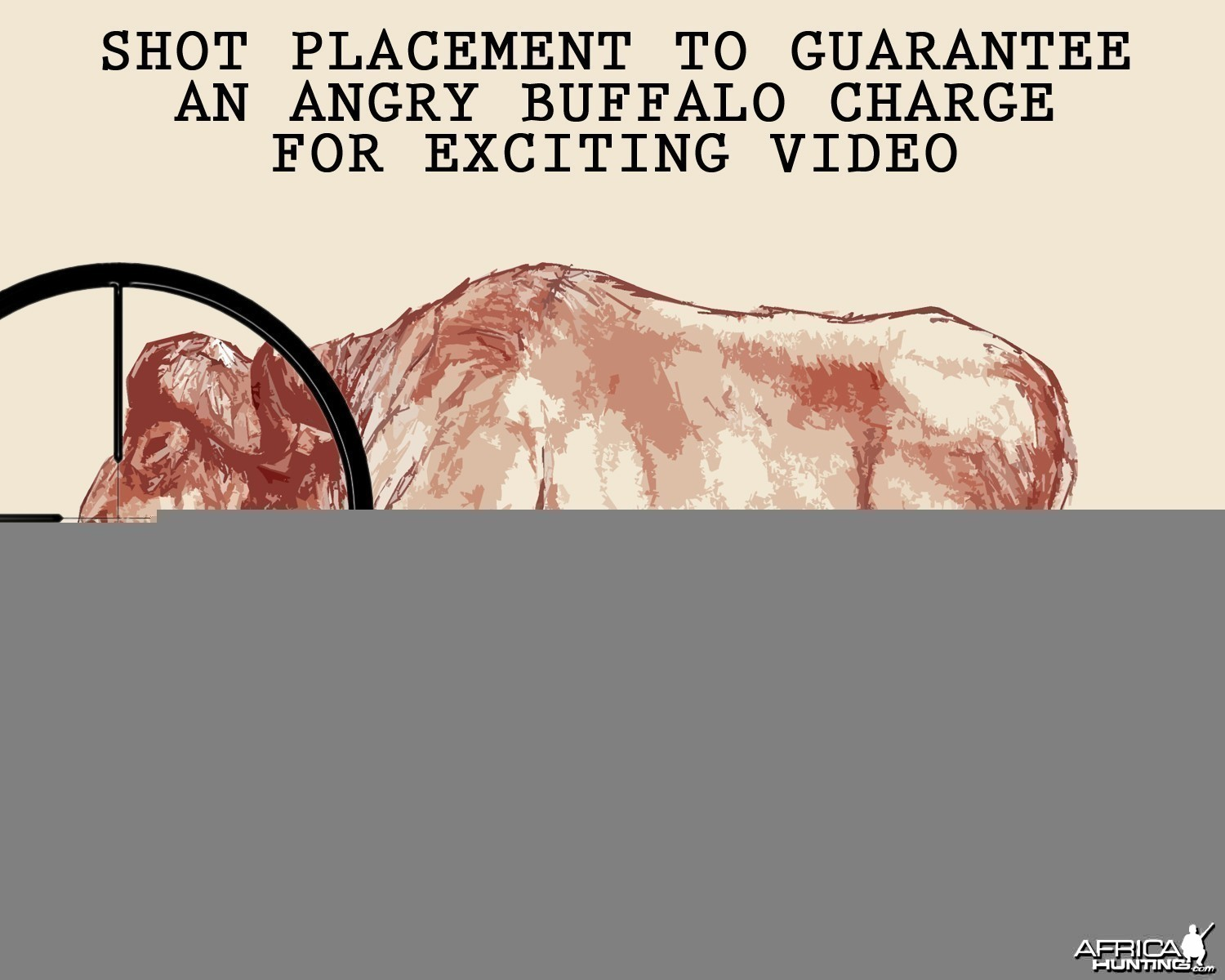 SHOT PLACEMENT TO GUARANTEE AN ANGRY BUFFALO CHARGE FOR EXCITING VIDEO