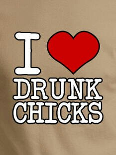 I-HEART-DRUNK-CHICKS-SHIRT-IMAGE-372M.jpg