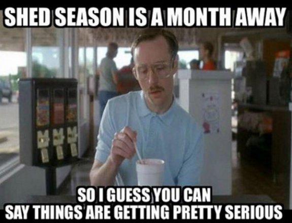 Shed-season-is-coming-hunting-meme.jpg