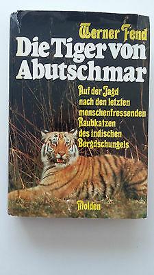 Werner-Fend-Die-Tiger-von-Abutschmar-SIGNIERT.jpg