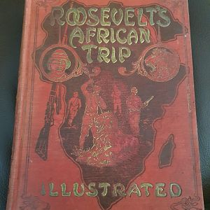 Roosevelts African Trip Book
